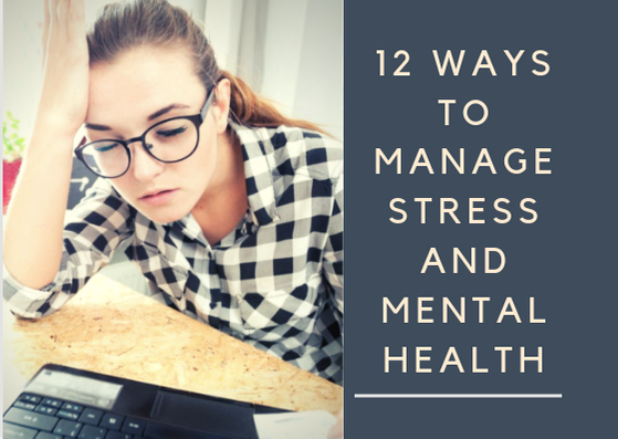 12 Ways to Manage Stress and Mental Health