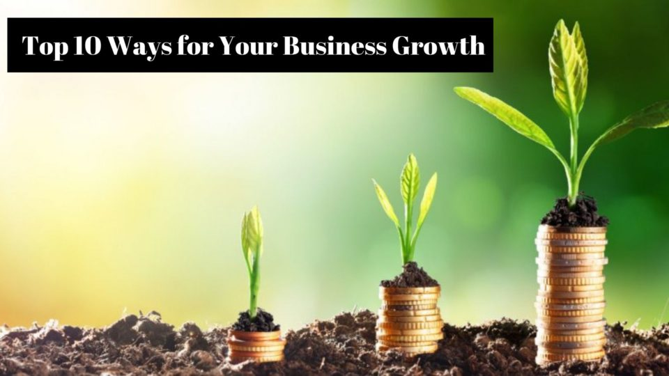 Ways for Your Business Growth