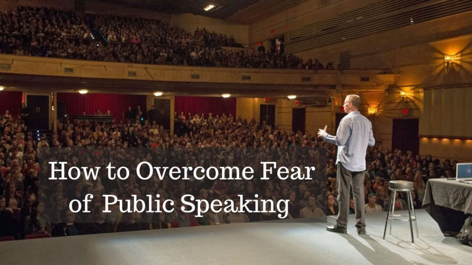 How to Overcome Fear of Public Speaking