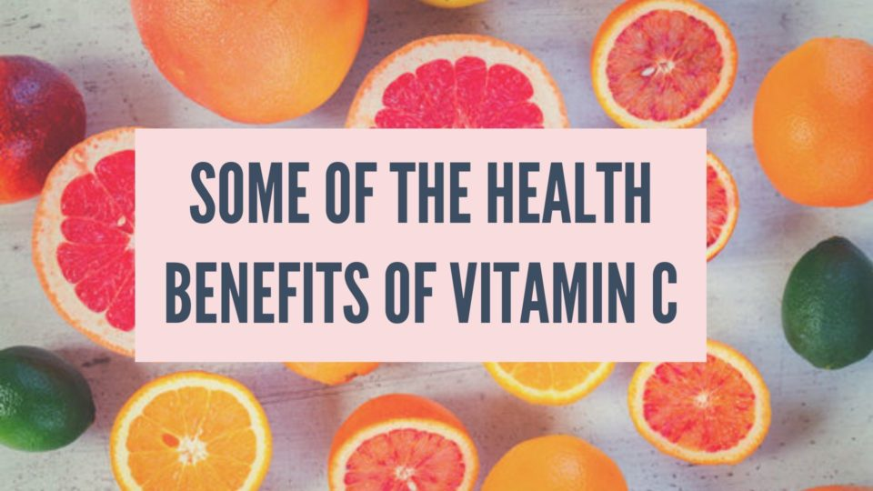What are Some of the Health Benefits of Vitamin C?