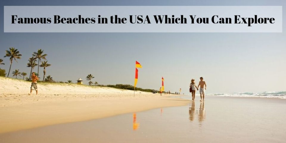 Famous Beaches in USA